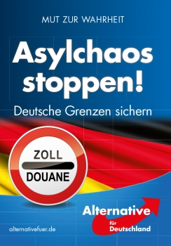 AfD Plakat Asylchaos stoppen