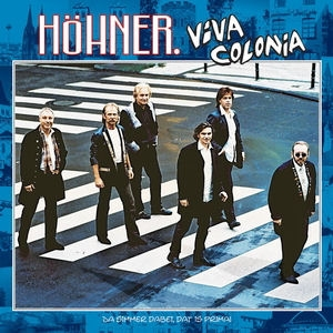 Höhner CD Cover Viva Colonia